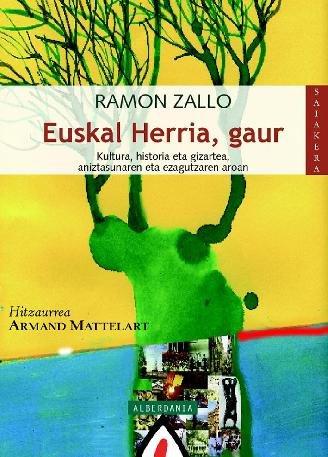 Euskal herria, gaur