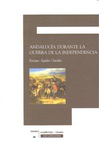 Andalucia durante la guerra de la independencia