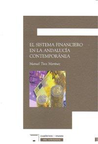 Sistema finaciero andalucia contemporanea,el