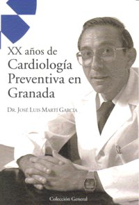 Xx años de cardiologia preventiva en granada