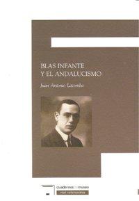 Blas infante y el andalucismo