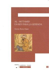 Al-mutamid un rey para la leyenda