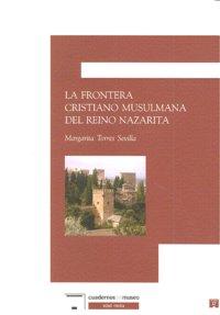 Frontera cristiano musulmana reino nazarita,la