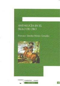 Andalucia en el siglo de oro
