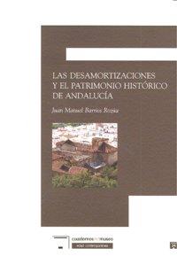 Desamortizaciones patrimonio historico de andalucia,las