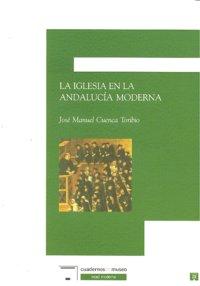 Iglesia en la andalucia moderna,la