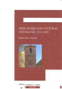 Arte entre dos culturas andalucia 1212-1492