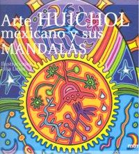 Arte huichol mexicano y sus mandalas