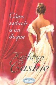 Como seducir a un duque