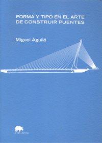 Forma y tipo arte de construir puentes