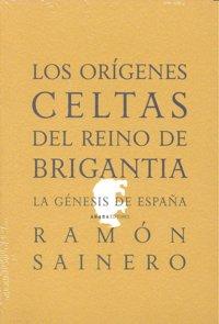 Origenes celtas del reino de brigantia,los