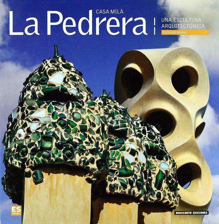 La pedrera-casa mila (una escultura arquitectonica)