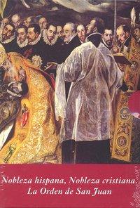 Nobleza hispana nobleza cristiana 2vols.la orden de san juan