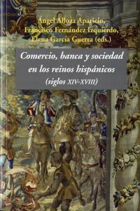 Comercio banca y sociedad en los reinos hispanicos s xiv