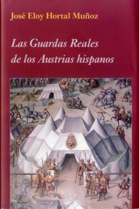 Guardas reales de los austrias hispanos