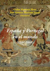 España y portugal en el mundo 1581 1668