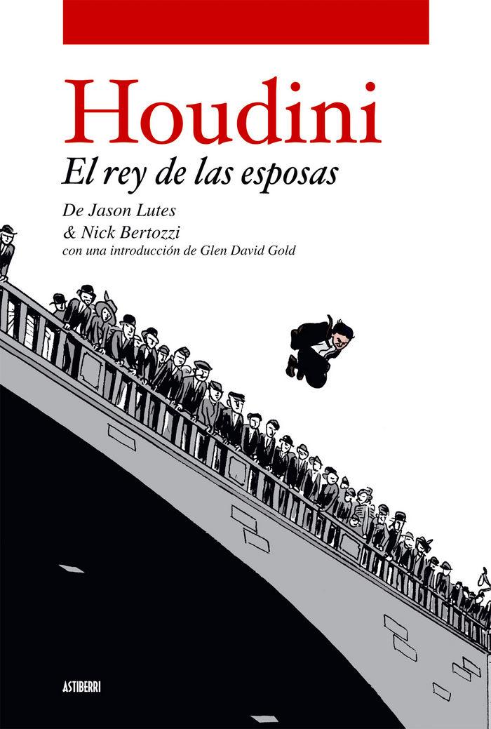 Houdini el rey de las esposas