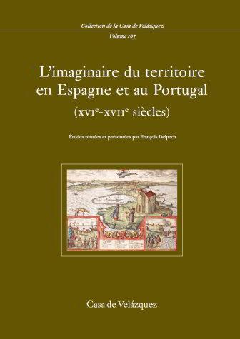 L'imaginaire du territoire en espagne et au portugal