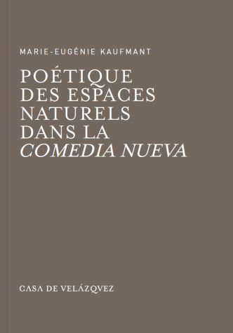 Poetique des espaces naturels dans la comedia nueva