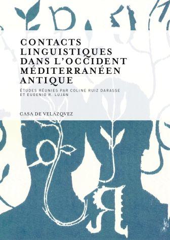 Contacts linguistiques dans l'occident mediterraneen antique