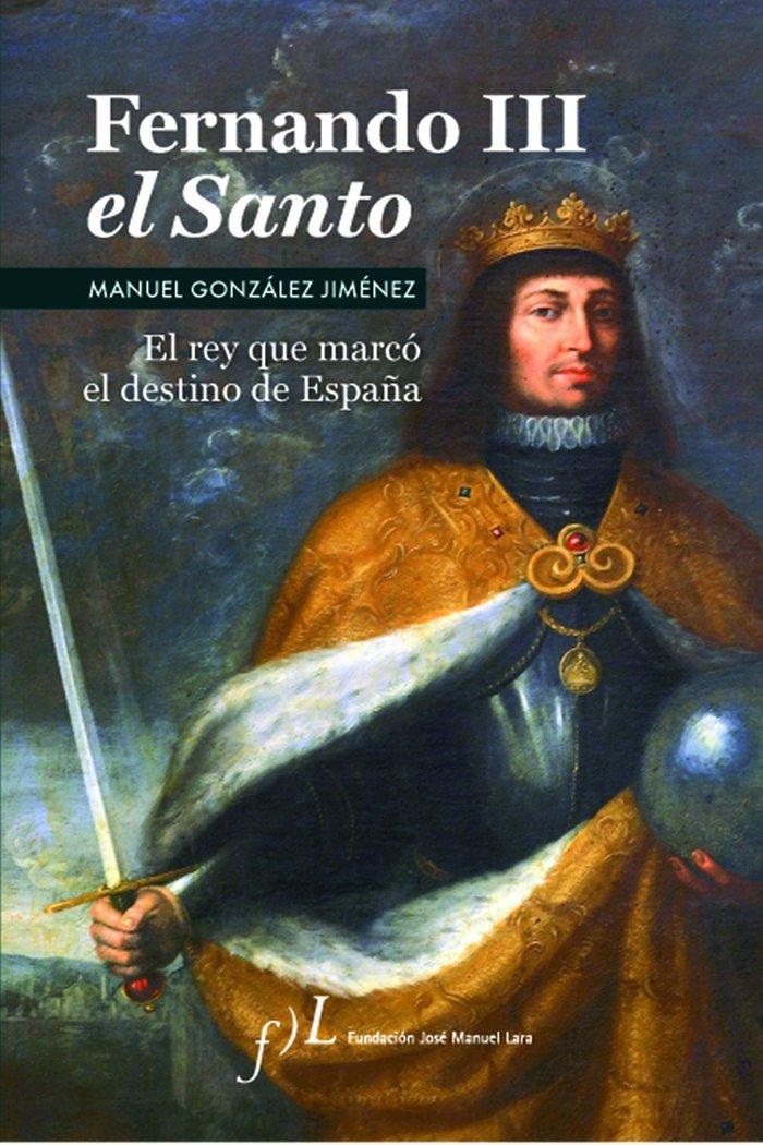 Fernando iii el santo 2ªed