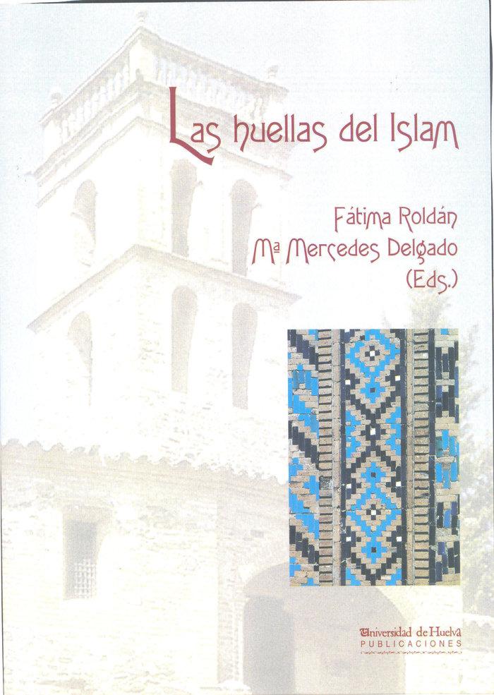 Huellas del islam,las
