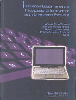 Innovacion educativa en las titulaciones de informatica en l