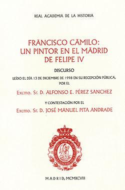 Francisco camilo: un pintor en el madrid de felipe iv.