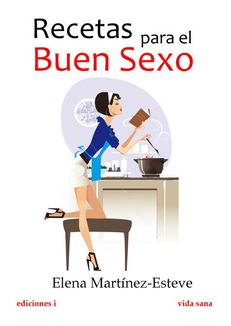 Recetas para el buen sexo
