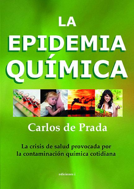 Epidemia quimica,la