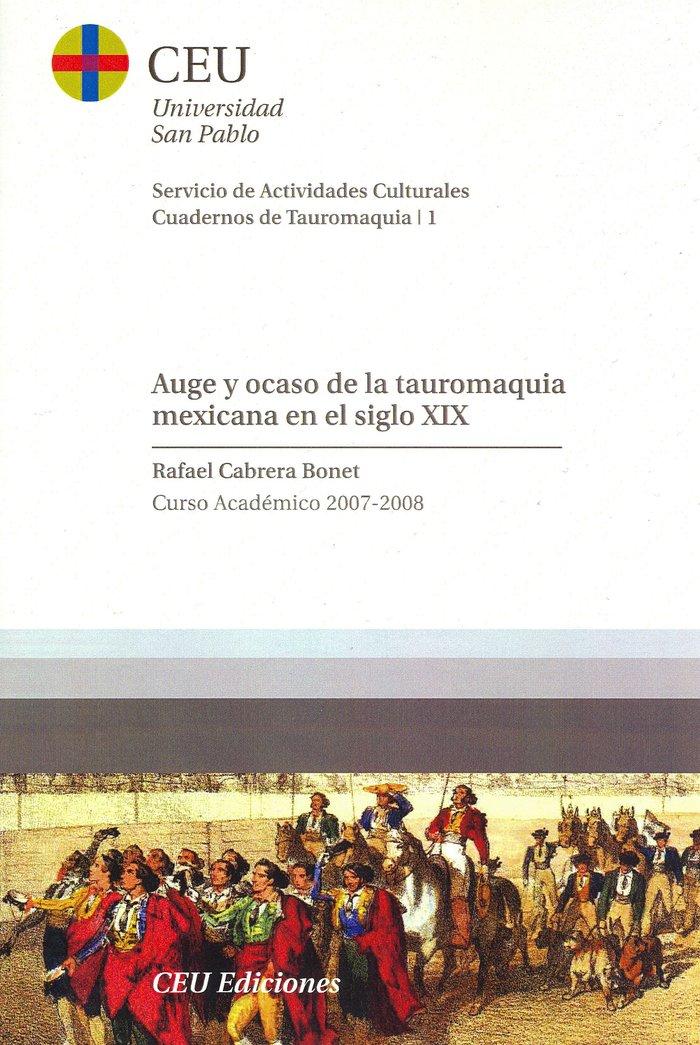 Auge y ocaso del toreo mexicano en el s.xix