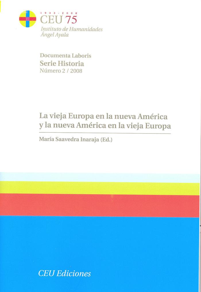 Vieja europa en la nueva america y la nueva america en la vi