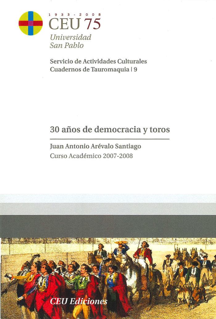 30 años de democracia y toros