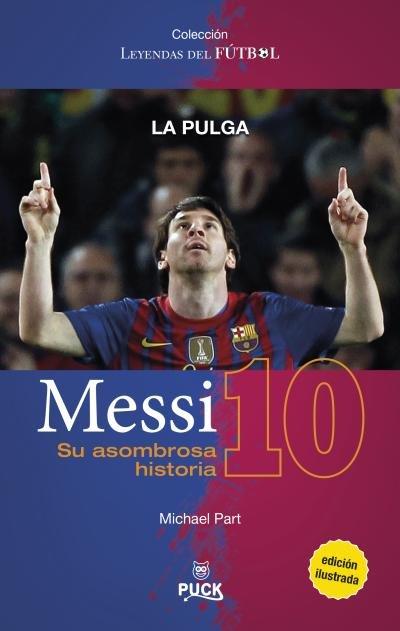 Messi su asombrosa historia