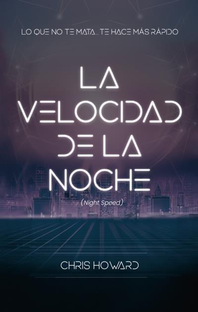 Velocidad de la noche (night speed),la