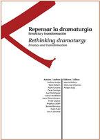 Repensar la dramaturgia: errancia y transformacion
