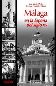 Malaga en la españa del siglo xx