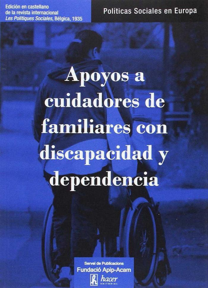Apoyos a cuidadores de familiares con discapacidad y depende