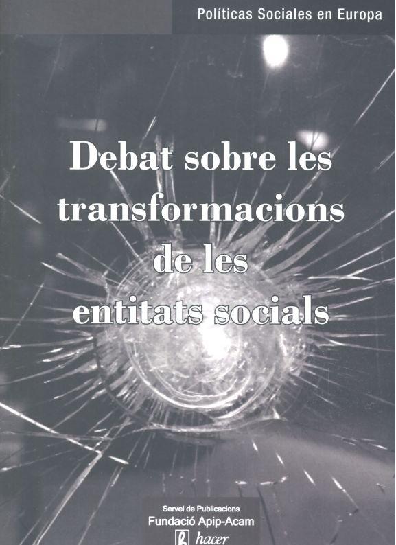 Debat sobre les transformacions de les entitats socials