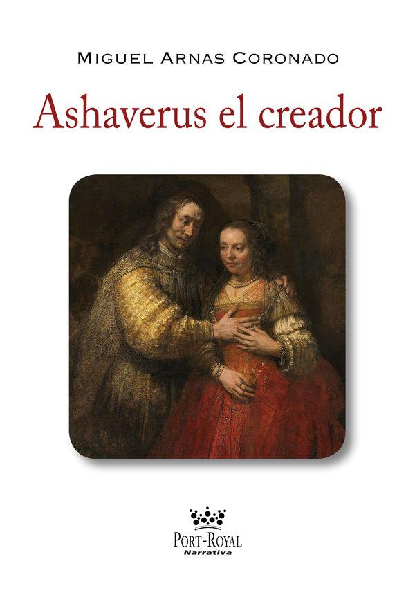 Ashaverus el creador