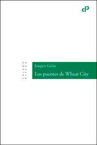 Puentes de wheat city,los