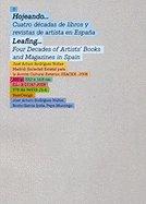 Hojeando: cuatro decadas de libros y revistas de artistas en