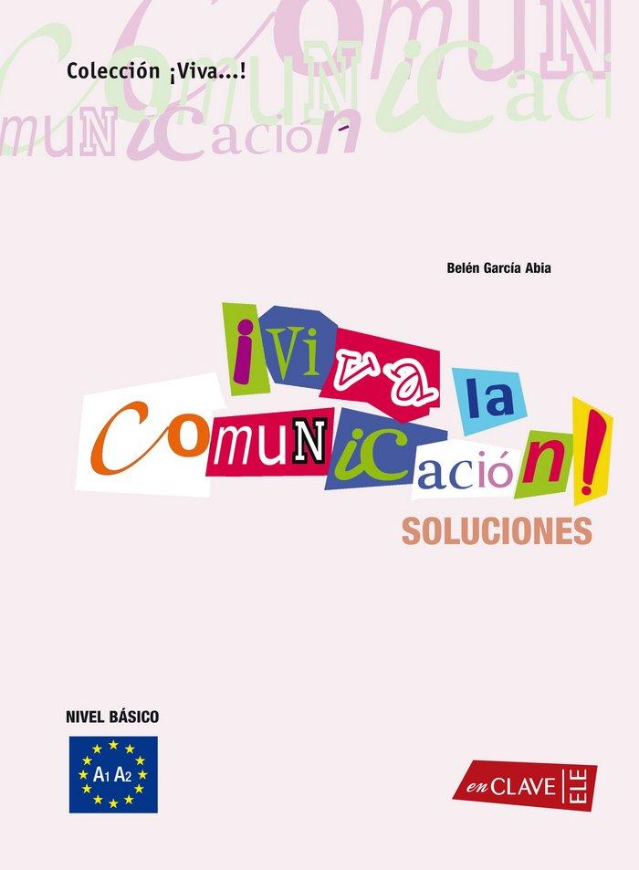 Viva la comunicacion nivel basico a1 a2 soluciones