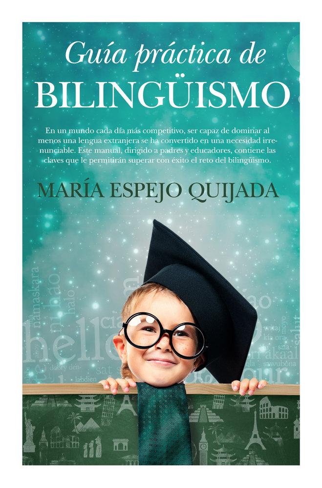 Guia practica de bilinguismo