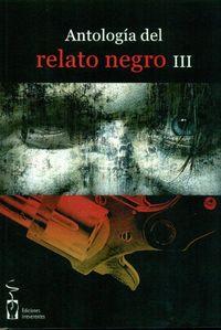 Antologia de relato negro iii