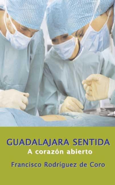 Guadalajara sentida