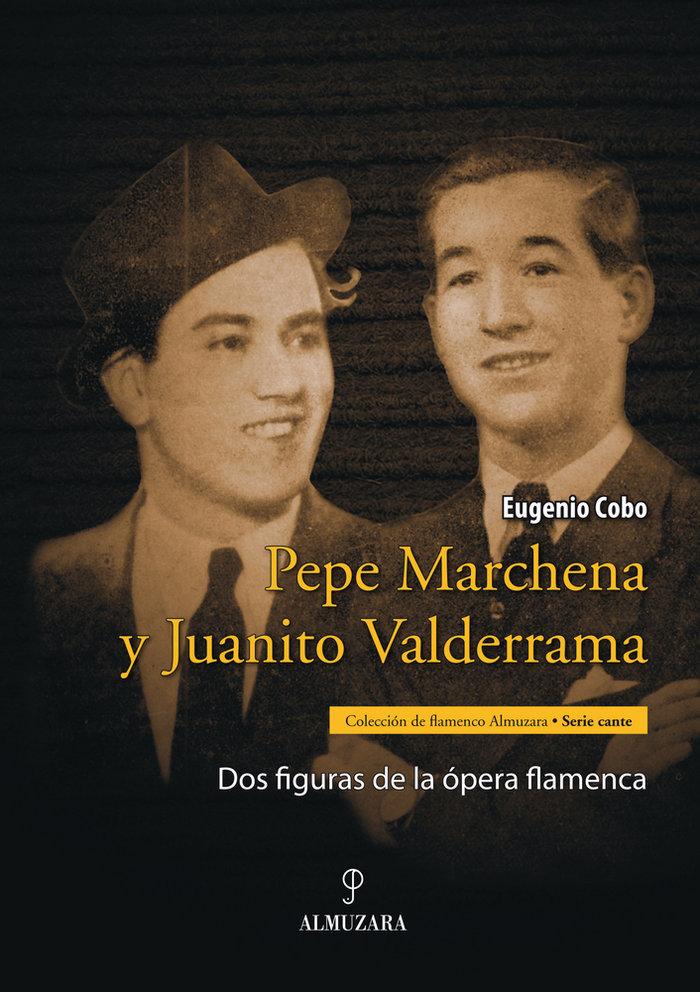 Pepe marchena y juanito valderrama