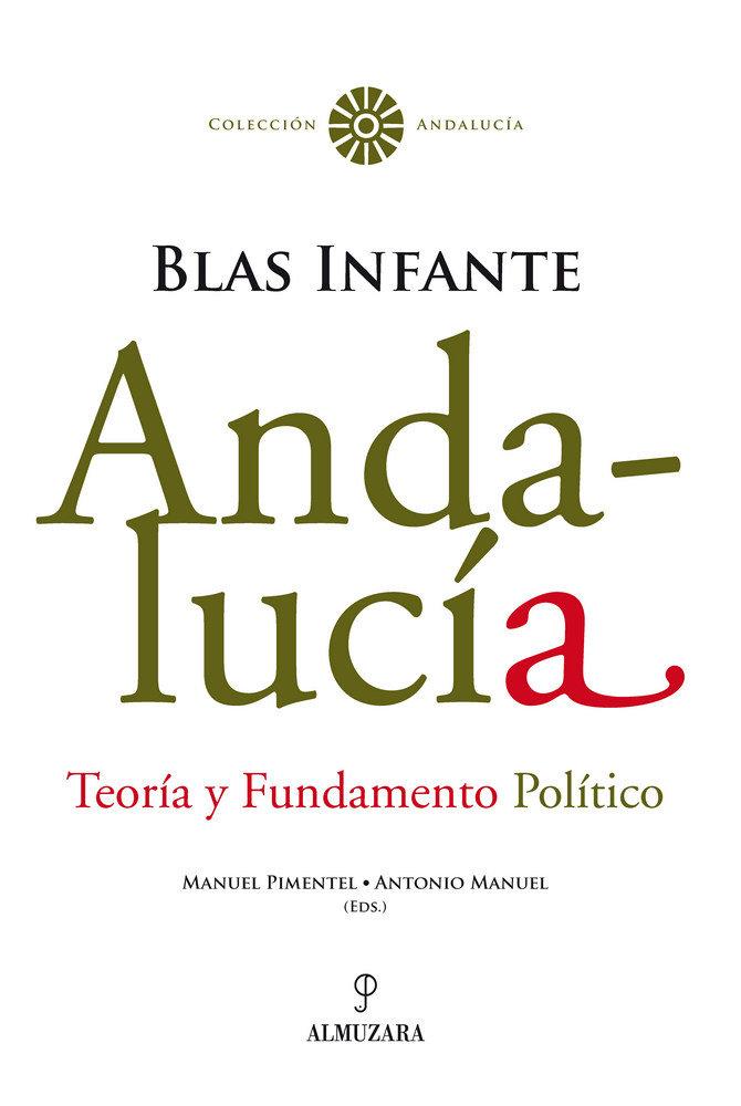 Andalucia teoria y fundamento politico