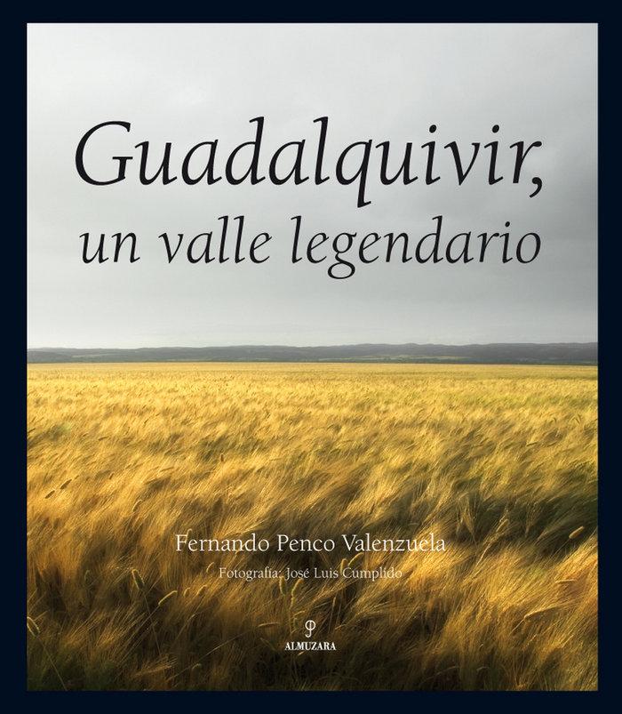 Guadalquivir un valle legendario