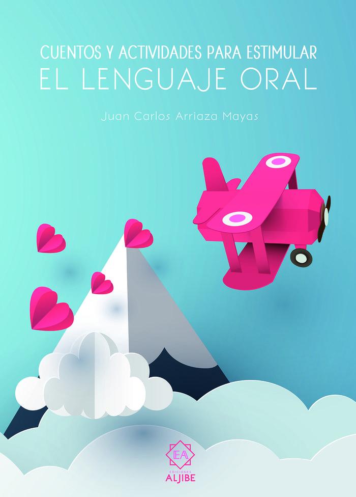 Cuentos y actividades para estimular el lenguaje oral